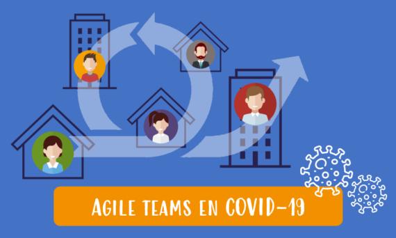 Uitdagingen voor Agile teams door COVID-19